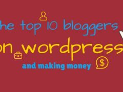 The Top 10 WordPress bloggers that has made a mark online